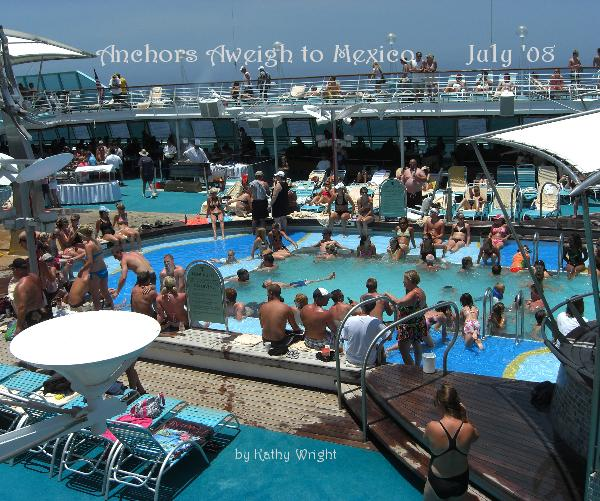 Ver Anchors Aweigh to Mexico July '08 by Kathy Wright por Mombo