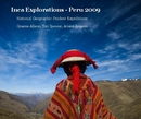 Inca Explorations - Peru 2009 - photo book