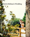 Nick & Melissa's Wedding