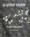 ELUSIVE TRUTH, as listed under Biographies & Memoirs