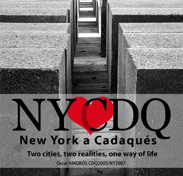 View New York a Cadaques, 2009 edition by Oscar Amoros 2005/2007