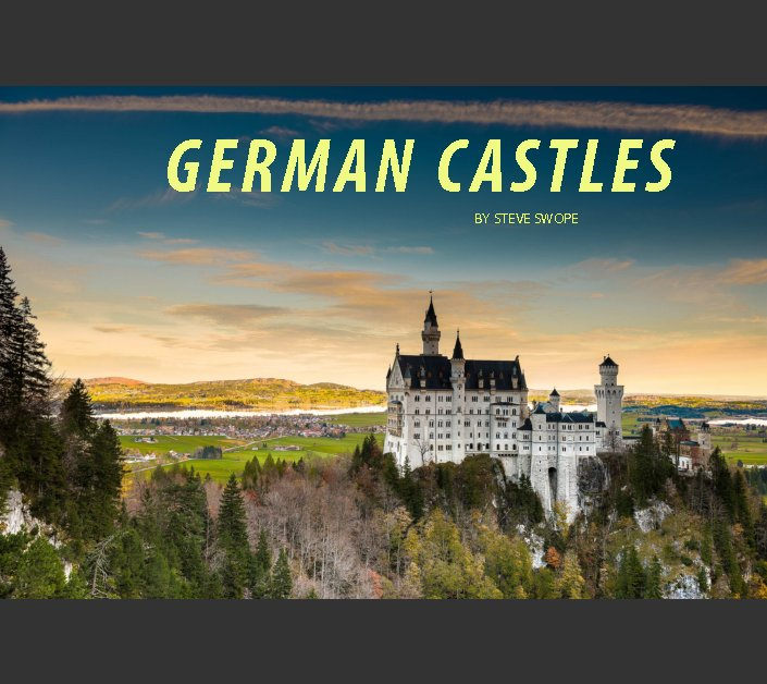 View German Castles by Steve Swope