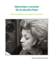 Memorias y recetas de la abuela Pepe, as listed under Cooking