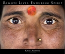 Remote Lives, Enduring Spirit - Arts & Photography photo book