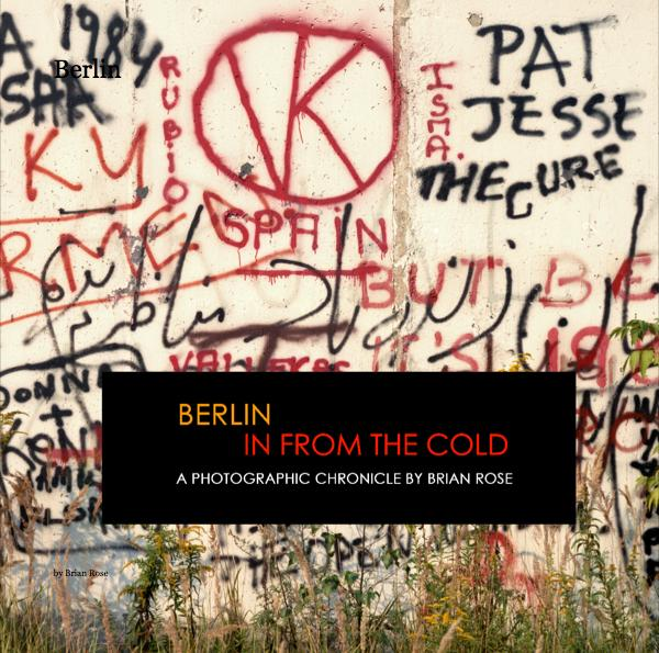 Ver Berlin: In from the Cold por Brian Rose