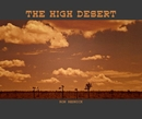 THE HIGH DESERT, as listed under Fine Art Photography