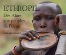 ETHIOPIE - Des Afars aux peuples de l'Omo - Travel photo book