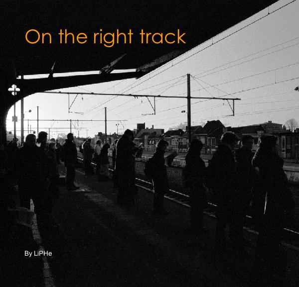 View On the right track by LiPHe