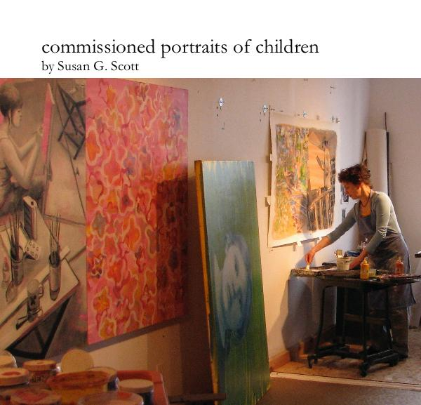View commissioned portraits of children by Susan G. Scott by juliescott