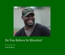 Do You Believe In Miracles? - Sports & Adventure photo book