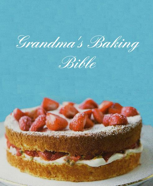 View Grandma's Baking Bible by blakeeha