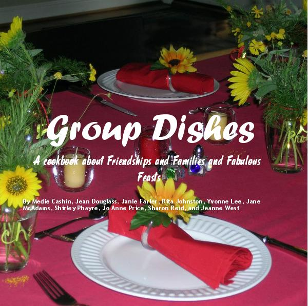 Ver Group Dishes por Medie Cashin, Jean Douglass, Janie Farler, Rita Johnston, Yvonne Lee, Jane McAdams, Shirley Phayre, Jo Anne Price, Sharon Reid, and Jeanne West