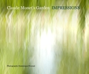 Claude Monet's Garden IMPRESSIONS, as listed under Arts & Photography