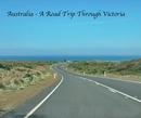 Australia - A Road Trip Through Victoria, as listed under Travel