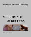 Sex Slaves & Human Trafficking