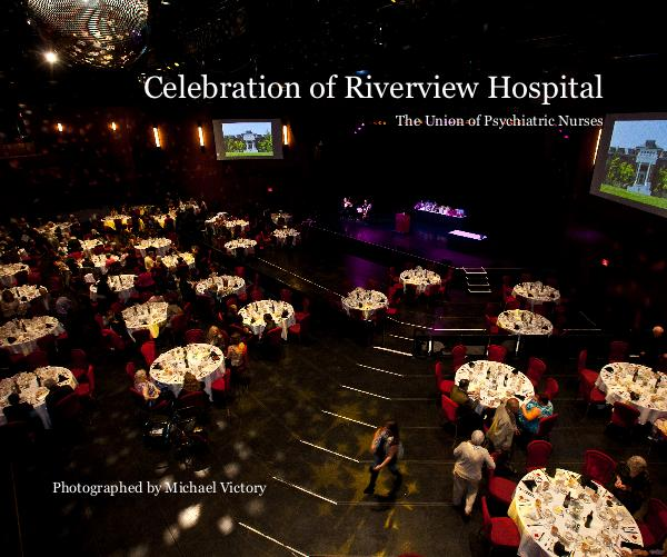 Ver Celebration of Riverview Hospital por Photographed by Michael Victory
