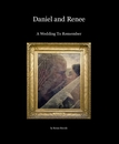 Daniel and Renee - Wedding photo book