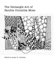 The Zentangle Art of Sandra Columbia Moss, as listed under Arts & Photography