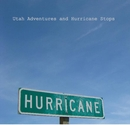 Utah Adventures and Hurricane Stops, as listed under Fine Art Photography