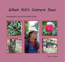 What Kit's Camera Sees - Arts & Photography photo book