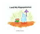 I and My Hippopotamus, as listed under Children