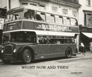 WIGHT NOW AND THEN - Arts & Photography photo book