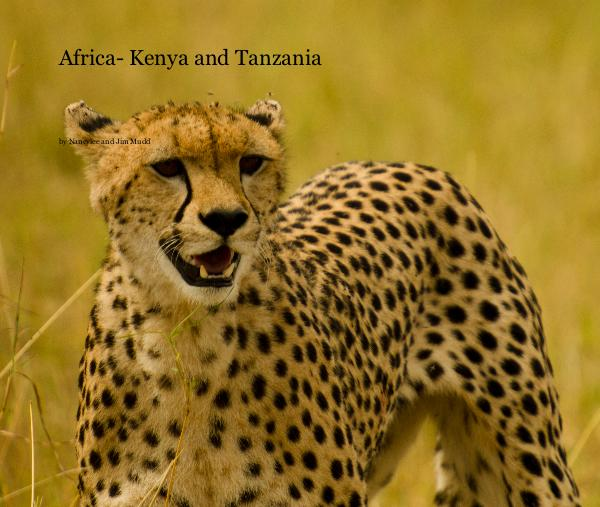 Ver Africa- Kenya and Tanzania por Nancylee and Jim Mudd