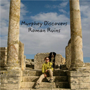 Murphey Discovers  Roman Ruins, as listed under Children
