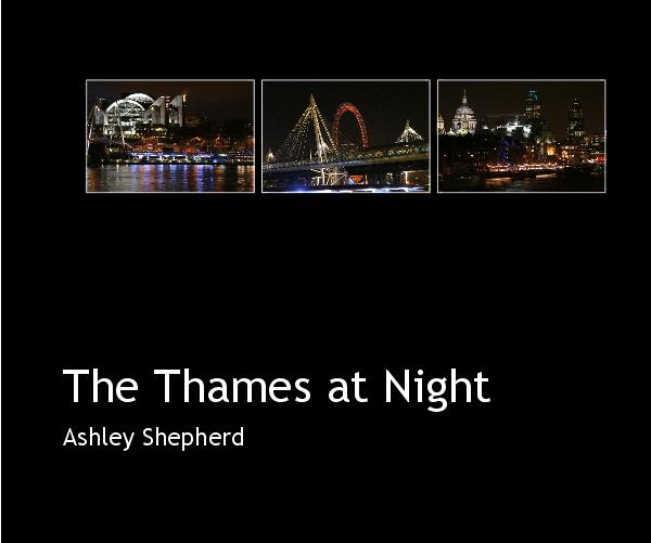 View The Thames at Night by Ashley Shepherd