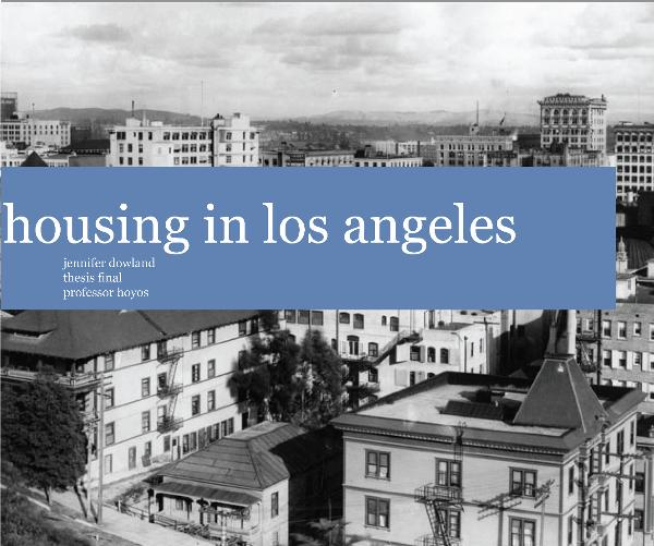 View housing in los angeles by jennifer dowland