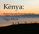 Kenya: Preserving and Protecting Species, as listed under Arts & Photography