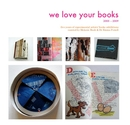 we love your books 2005 – 2009 five years of experimental artists' books exhibitions curated by Melanie Bush & Dr Emma Powell, as listed under Arts & Photography