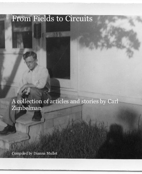 View From Fields to Circuits by Compiled by Dianna Mullet