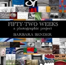 Fifty-Two Weeks - Fine Art Photography photo book
