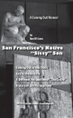San Francisco's Native Sissy Son, as listed under Gay & Lesbian