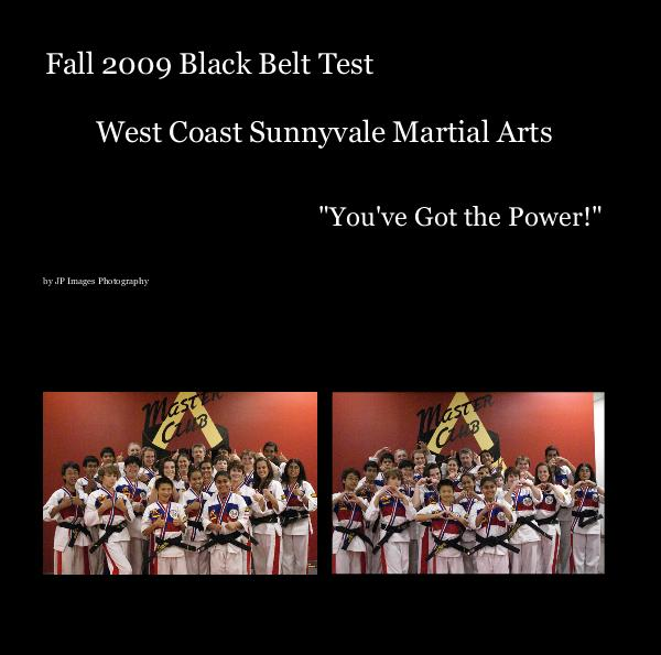 Ver Fall 2009 Black Belt Test West Coast Sunnyvale Martial Arts por JP Images Photography