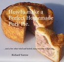 How to make a Perfect Homemade Pork Pie. - Cooking photo book