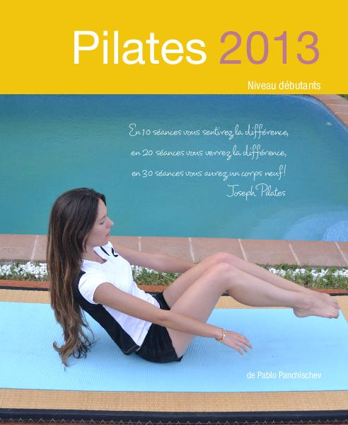 View Pilates 2013 Niveau débutants by Pablo Panchischev