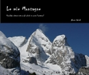 Le mie Montagne - Arts & Photography photo book