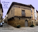 A Winning Trip to Rioja Country - Travel photo book