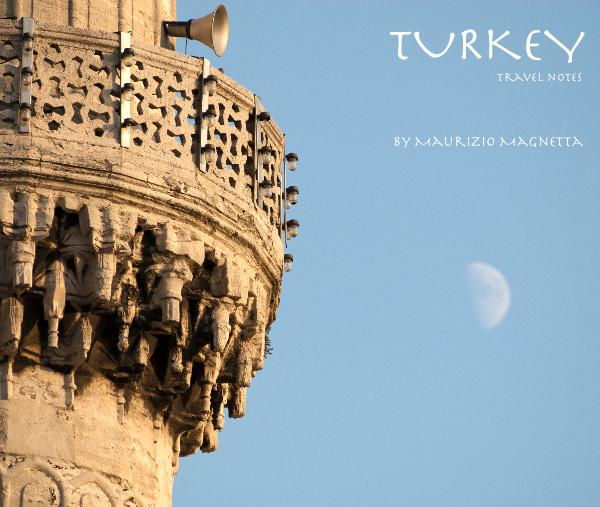 View TURKEY travel notes by Maurizio Magnetta