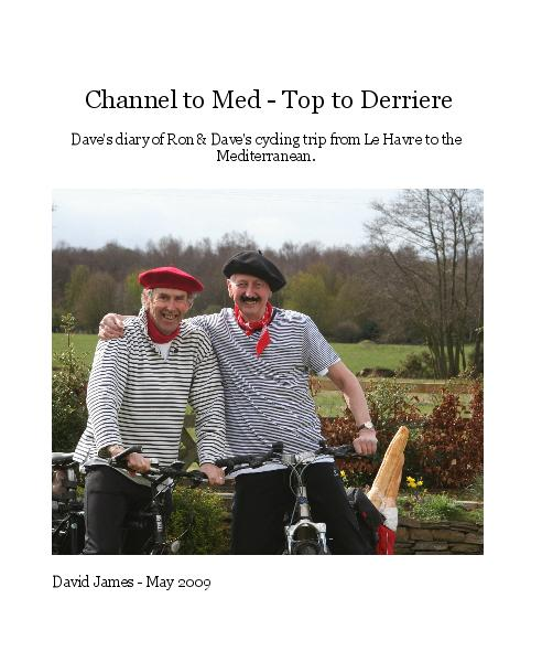 Ver Channel to Med - Top to Derriere por David James - May 2009