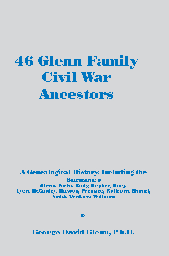Ver 46 Glenn Family Civil War Ancestors por George D. Glenn