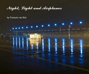Night, Light and Airplanes, as listed under Fine Art Photography