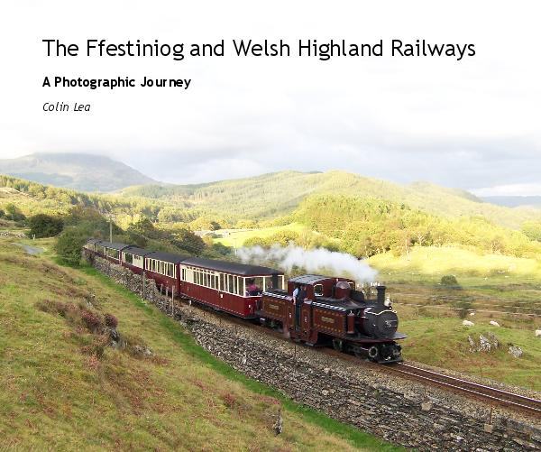 Click to preview The Ffestiniog and Welsh Highland Railways photo book