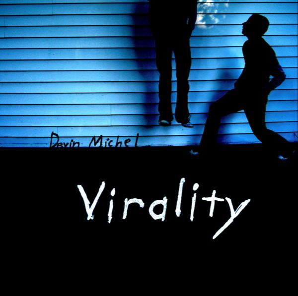 View Virality by Devin Michel