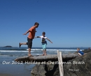 Our 2012 Holiday at Chesterman Beach - photo book