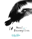 SOUL TO PERCEPTION, as listed under Arts & Photography