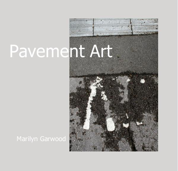 Ver Pavement Art por Marilyn Garwood