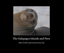 The Galapagos Islands and Peru